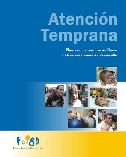 http://www.sindromedown.net/adjuntos/cPublicaciones/30L_atenciontemprana.PDF